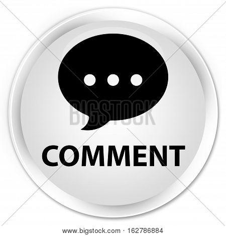 Comment (conversation Icon) Premium White Round Button