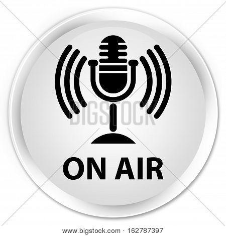 On Air (mic Icon) Premium White Round Button