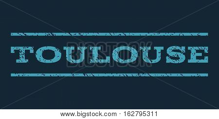 Toulouse watermark stamp. Text caption between horizontal parallel lines with grunge design style. Rubber seal stamp with unclean texture. Vector blue color ink imprint on a dark blue background.