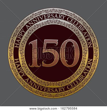 One hundred and fiftieth anniversary celebration logo symbol. Golden maroon medal emblem in vintage style.
