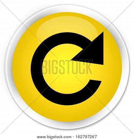 Reply Rotate Icon Premium Yellow Round Button