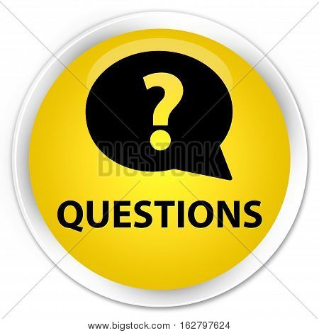 Questions (bubble Icon) Premium Yellow Round Button