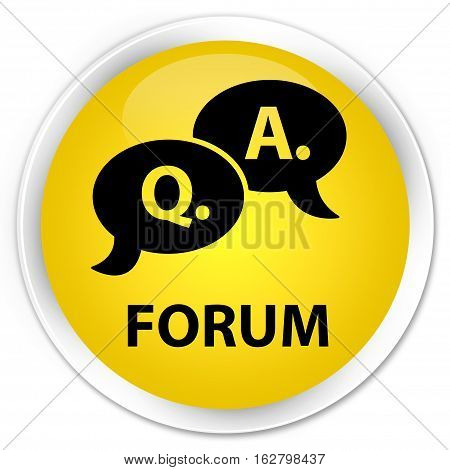 Forum (question Answer Bubble Icon) Premium Yellow Round Button