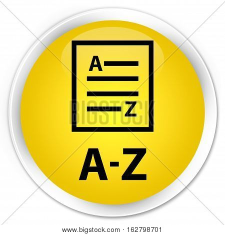 A-z (list Page Icon) Premium Yellow Round Button