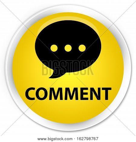Comment (conversation Icon) Premium Yellow Round Button