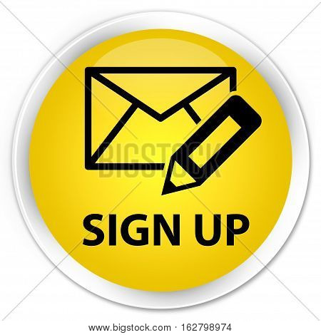 Sign Up (edit Mail Icon) Premium Yellow Round Button