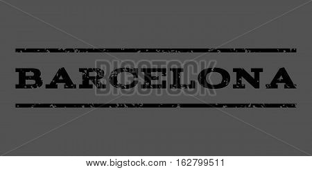 Barcelona watermark stamp. Text tag between horizontal parallel lines with grunge design style. Rubber seal stamp with dust texture. Vector black color ink imprint on a gray background.