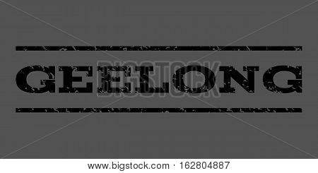 Geelong watermark stamp. Text tag between horizontal parallel lines with grunge design style. Rubber seal stamp with scratched texture. Vector black color ink imprint on a gray background.