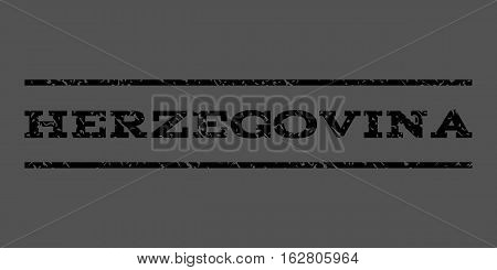 Herzegovina watermark stamp. Text tag between horizontal parallel lines with grunge design style. Rubber seal stamp with dirty texture. Vector black color ink imprint on a gray background.