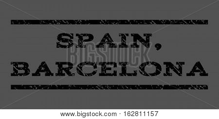 Spain, Barcelona watermark stamp. Text caption between horizontal parallel lines with grunge design style. Rubber seal stamp with unclean texture. Vector black color ink imprint on a gray background.