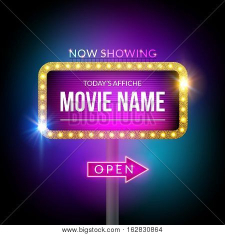 Cinema billboard now showing. Vector sign for theater with lights. Shiny banner decoration.