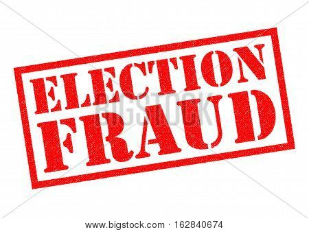 ELECTION FRAUD red Rubber Stamp over a white background.