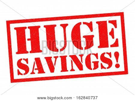 HUGE SAVINGS! red Rubber Stamp over a white background.