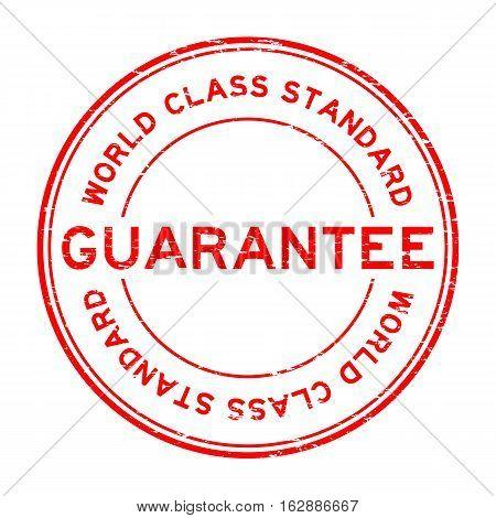 Grunge red world class standard guarantee round rubber stamp