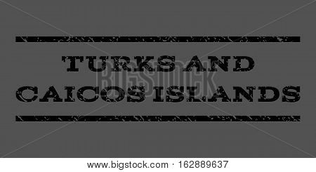 Turks and Caicos Islands watermark stamp. Text tag between horizontal parallel lines with grunge design style. Rubber seal stamp with dust texture. Vector black color ink imprint on a gray background.