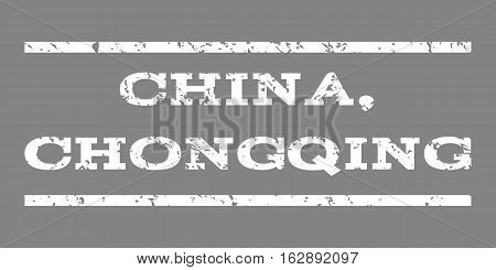 China, Chongqing watermark stamp. Text caption between horizontal parallel lines with grunge design style. Rubber seal stamp with dust texture. Vector white color ink imprint on a gray background.
