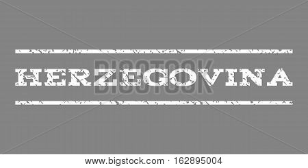 Herzegovina watermark stamp. Text caption between horizontal parallel lines with grunge design style. Rubber seal stamp with scratched texture. Vector white color ink imprint on a gray background.