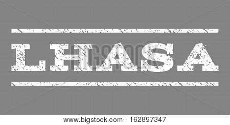 Lhasa watermark stamp. Text tag between horizontal parallel lines with grunge design style. Rubber seal stamp with dust texture. Vector white color ink imprint on a gray background.