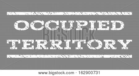 Occupied Territory watermark stamp. Text tag between horizontal parallel lines with grunge design style. Rubber seal stamp with dirty texture. Vector white color ink imprint on a gray background.