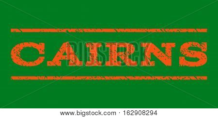 Cairns watermark stamp. Text tag between horizontal parallel lines with grunge design style. Rubber seal stamp with dirty texture. Vector orange color ink imprint on a green background.