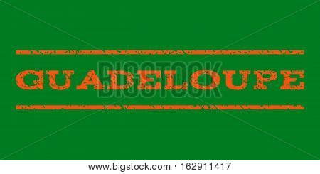 Guadeloupe watermark stamp. Text caption between horizontal parallel lines with grunge design style. Rubber seal stamp with dirty texture. Vector orange color ink imprint on a green background.