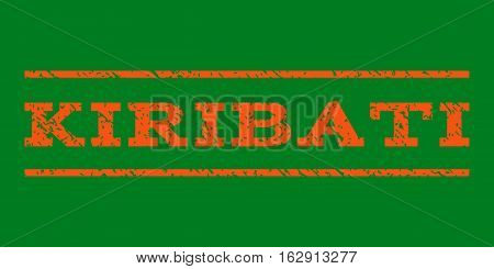 Kiribati watermark stamp. Text tag between horizontal parallel lines with grunge design style. Rubber seal stamp with scratched texture. Vector orange color ink imprint on a green background.