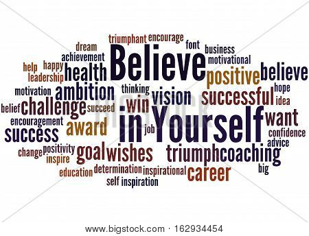 Believe In Yourself, Word Cloud Concept