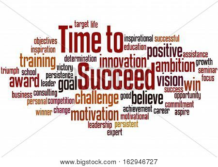 Time To Succeed, Word Cloud Concept