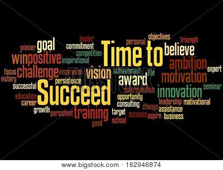 Time To Succeed, Word Cloud Concept 4