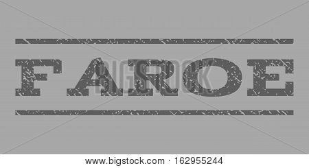 Faroe watermark stamp. Text tag between horizontal parallel lines with grunge design style. Rubber seal stamp with scratched texture. Vector dark gray color ink imprint on a silver background.