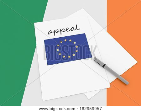 Irish Politics: EU Appeal On Ireland Flag 3d illustration