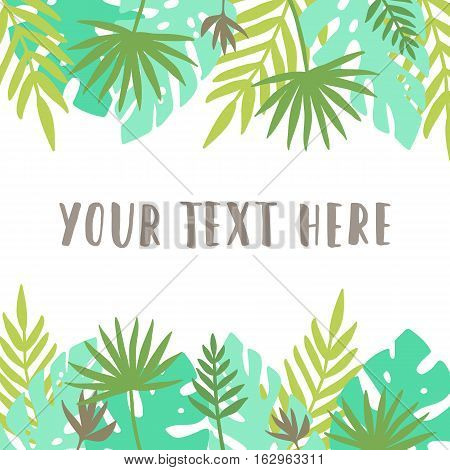 Card template. Tropical leafs. Vector hand drawn illustration
