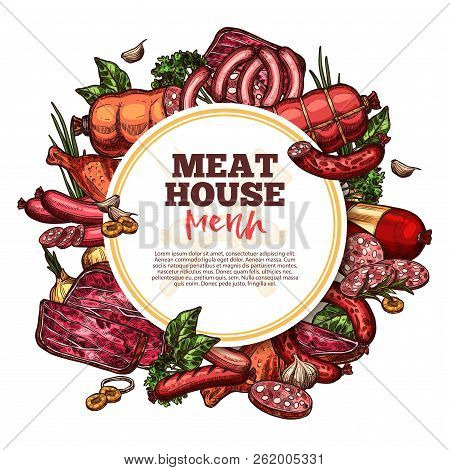 Meat House Sketch Menu, Premium Farm Products. Vector Meat And Sausages Cervelat, Pepperoni, Pork Fi