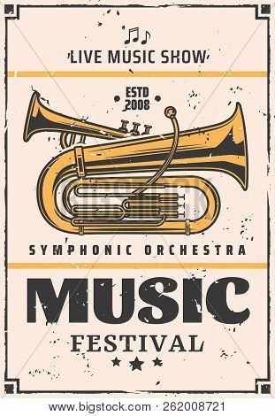 Music Festival Announcement, Symphonic Orchestra Or Jazz Night Or Live Music Show. Vector Vintage Mu