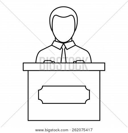 Orator Speaking From Tribune Icon. Outline Illustration Of Orator Speaking From Tribune Icon For Web