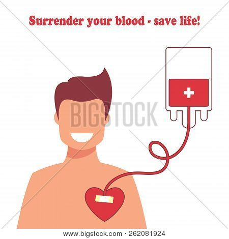 Blood Donor Day Concept For Poster. The Guy Takes The Donated Blood. Vector Illustration. Flat Desig