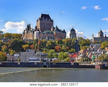 Autumn In Old Town Quebec City. View From Saint Lawrence River With Famous Hotel Frontenac.