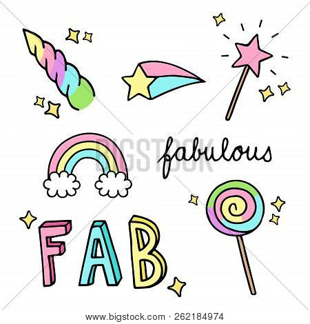 Fabulous, Sparkling, Magic, Rainbow Hand Drawn Doodle Vector Illustrations Set. Unicorn Horn, Rainbo