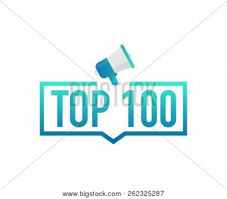 Top 100 - Top One Hundred Colorful Label On White Background. Vector Stock Illustration.