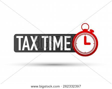 Tax Time Label On White Background. Vector Stock Illustration