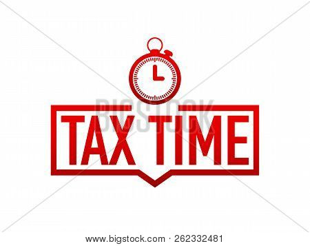 Tax Time Red Label On White Background. Vector Stock Illustration