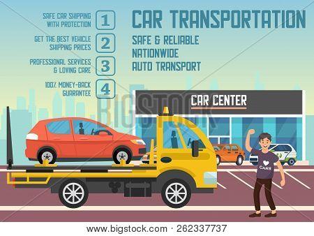 Car Transportation And Transporter Service Concept. Roadside Assistance And Emergency Services Set.