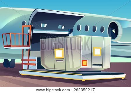 Airplane Freight Loading Vector Illustration Of Air Cargo Logistics. Aviation Container Or Parcel Bo