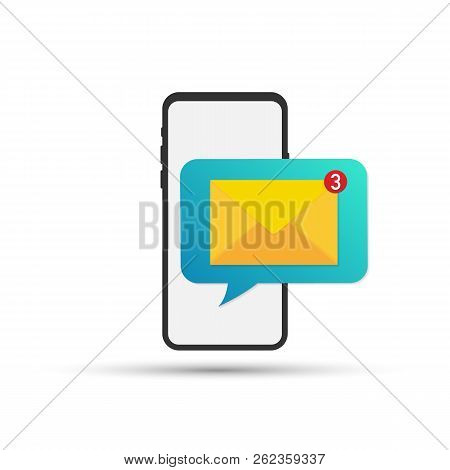 Unread Email Notification. New Message On The Smartphone Screen. Vector Stock Illustration.