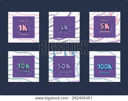Set Of  Social Media Templates. Banners  With Decoration For Internet Networks.  1k,  3k, 5k, 10k, 5