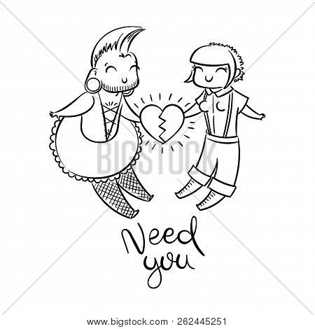 Need You. Cute Freaks In Love. Gender-queer, Cross-dressing, Punk, Goth, Skin. Vector Illustration F