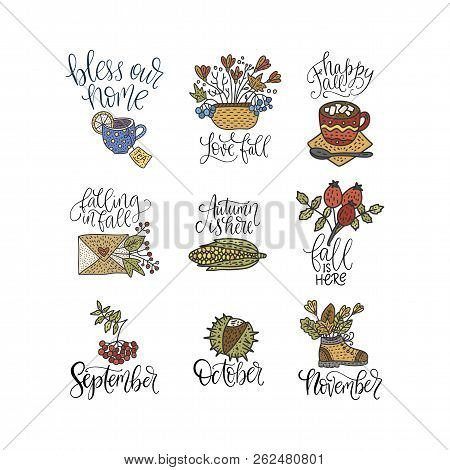 Cozy Fall Vector Lettering Set. Hand Drawn Autumn Quotes With Hand Drawn Cartoon Doodle Clip Arts -