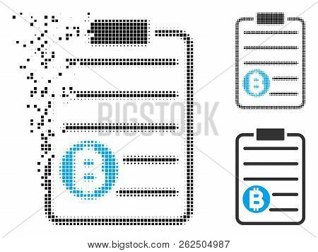 Bitcoin Price List Icon In Dissolved, Pixelated Halftone And Undamaged Whole Variants. Pixels Are Co