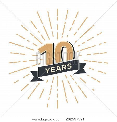 10 Th Anniversary Retro Vector Emblem Isolated Template. Vintage Logo Tenth Years With Ribbon And Sa