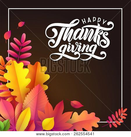 Vector Hand Drawn Happy Thanksgiving Typography Poster. Celebration Quote, Greeting Card. Festive Vi